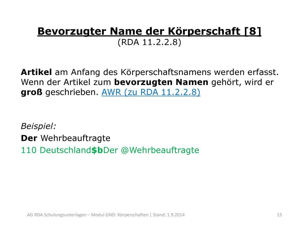 Bevorzugter Name der Körperschaft [8] (RDA 11.2.2.8)
